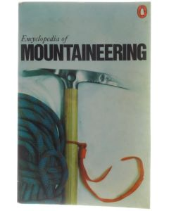Encyclopaedia of Mountaineering [Paperback] Walt Unsworth [1977] 9780140510751