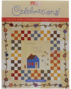 Celebrations! Quilts for Cherished Family Moments [Paperback] Mary M. Covey [2002] 9781564774453