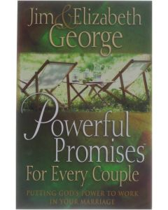 Powerful Promises for Every Couple - Putting God's Power to Work in Your Marriage [Paperback] Elizabeth George [2004] 9780736913003