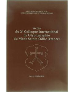 Actes du Xe Colloque International de Glyptographie du Mont-Sainte-Odile (France) du 4 au 9 juillet 1996 [Broché] Centre International de Recherches Glyptographiques [1997]