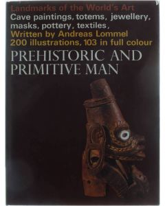 Prehistoric and primitive man [Hardcover] Andreas Lommel [1966]