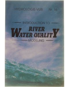 Introduction to River Water Quality Modeling [Paperback] Florimond De Smedt [1989] 9789070289683