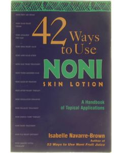 42 Ways to Use Noni Skin Lotion [Paperback] Isabelle Navarre-Brown [1999]