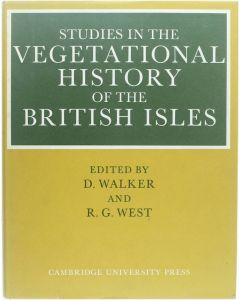 Studies in the vegetational history of the British isles [Hardcover] [1970]