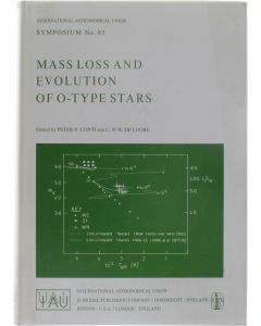 Mass Loss and Evolution of O-type Stars [Hardcover] Peter S. Conti; C.W.H. De Loore [1979] 9789027709882
