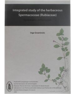 Integrated study of the herbaceous Spermacoceae (Rubiaceae) - Systematics & evolution [Paperback] Inge Groeninckx [2009] 9789086492671