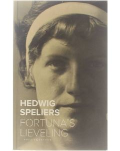 Fortuna's lieveling [Paperback] Hedwig Speliers [2011] 9789056551551