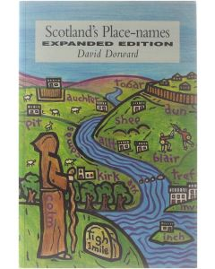 Scotland's Place-names - Expanded edition [Paperback] David Dorward [1998] 9781873644508