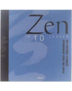 Zen in 10 lessen [Paperback] Anthony Man-Tu Lee; David Weiss [2002] 9789057641800