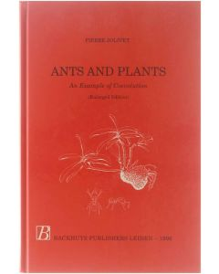 Ants and Plants - An example of Coevolution [Hardcover] Pierre Jolivet [1996] 9789073348318