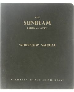 The Sunbeam Rapier and Alpine - Workshop Manual [Hardcover] Collectief [1961]