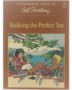 Stalking in the Perfect Tan [Paperback] GB Trudeau [1978] 9780030428760
