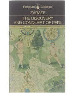 The Discovery and Conquest of Peru [Paperback] Zarate [1968]