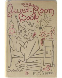 The Guest-Room Book [Hardcover] F.J. Sheed [1948]