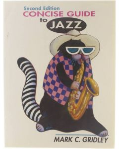 Concise Guide to Jazz (Second Edition) [Paperback] Mark C. Gridley [1992] 9780137590445